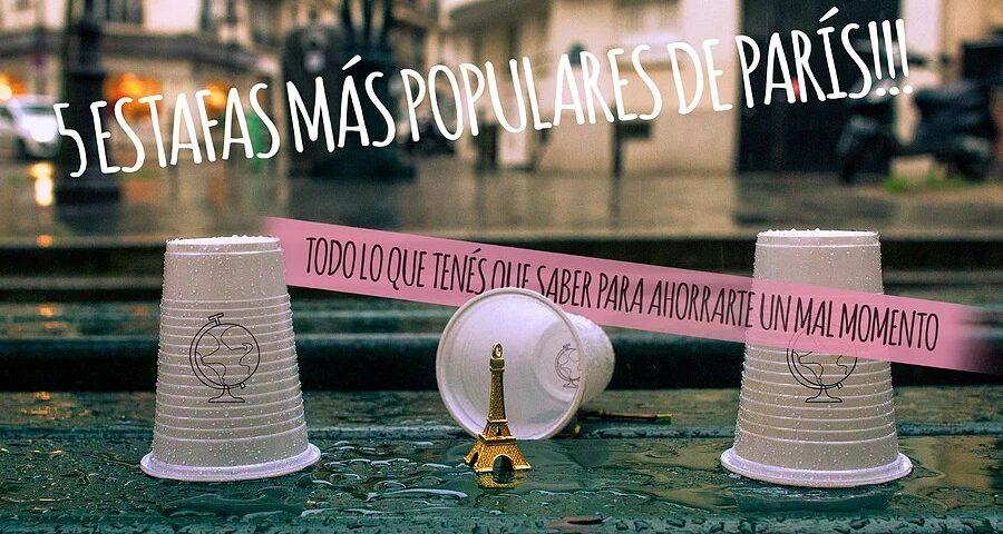 ¡Las 5 estafas más populares de París y cómo evitarlas!